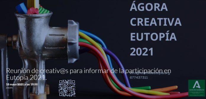 Cartel de 'Ágora Creativa' en Eutopía21